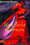 UNA FLECHA AL CORAZON (ROMANTICA)