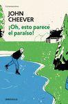 ¡OH, ESTO PARECE EL PARAÍSO!