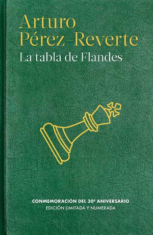 LA TABLA DE FLANDES.  EDICIÓN CONMEMORATIVA 30 ANIVERSARIO