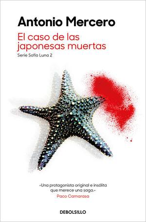 EL CASO DE LAS JAPONESAS MUERTAS. SERIE SOFÍA LUNA 2