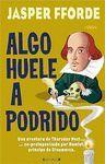 ALGO HUELE A PODRIDO