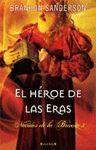 EL HEROE DE LAS ERAS. TRILOGIA NACIDOS DE LA BRUMA 3