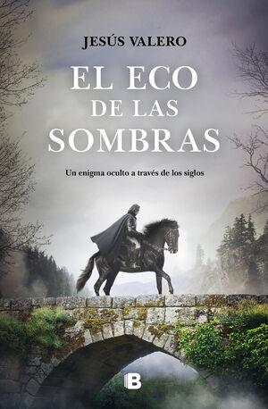 EL ECO DE LAS SOMBRAS. LA LUZ INVISIBLE 2