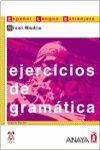 EJERCICIOS GRAMATICA ESPAÑOL LENGUA EXTRANJERA NIVEL MEDIO C. PRACTICA