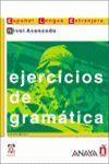 EJERCICIOS DE GRAMATICA . NIVEL AVANZADO