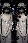 LA PROFECÍA DE LAS HERMANAS 1