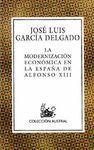 LA MODERNIZACION ECONOMICA EN LA ESPAÑA DE ALFONSO XIII