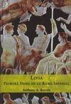 LIVIA. PRIMERA DAMA DE LA ROMA IMPERIAL