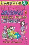 MARIPOSAS ABUSONAS Y MALAS, MALAS COSTUMBRES