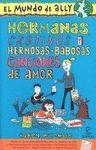 HERMANAS,CRETINOS Y HERMOSAS-BABOSAS CANCIONES DE AMOR