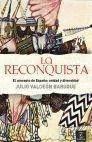 LA RECONQUISTA. EL CONCEPTO DE ESPAÑA: UNIDAD Y DIVERSIDAD