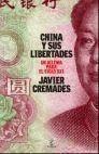 CHINA Y SUS LIBERTADES. UN DILEMA PARA EL SIGLO XXI