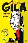 LO MEJOR DE GILA. CON DVD