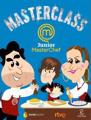 MASTERCLASS DE MASTERCHEF JUNIOR