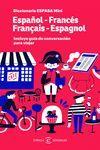 DICCIONARIO MINI ESPAÑOL-FRANCÉS-ESPAÑOL (INCLUYE GUÍA DE CONVERSACIÓN PARA VIAJAR)