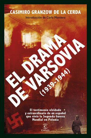 EL DRAMA DE VARSOVIA (1939-1945)