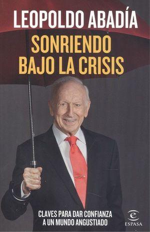 SONRIENDO BAJO LA CRISIS