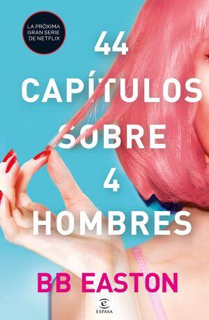 44 CAPITULOS SOBRE 4 HOMBRES