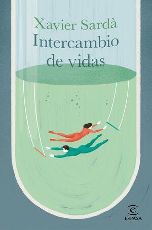 EL INTERCAMBIO DE VIDAS