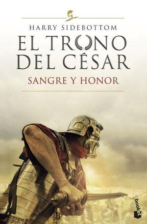 SANGRE Y HONOR. EL TRONO DEL CÉSAR 2.
