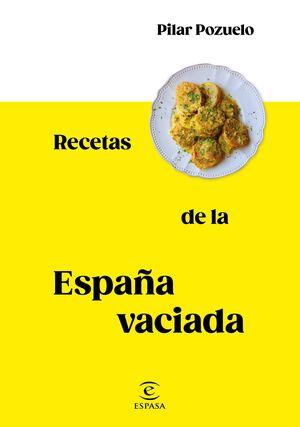RECETAS DE LA ESPAÑA VACÍA