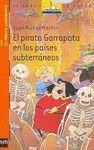 EL PIRATA GARRAPATA EN LOS PAISES SUBTERRANEOS (EL PIRATA GARRAPATA 11)