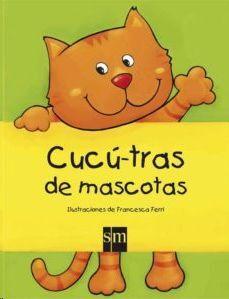 CUCU TRAS DE LAS MASCOTAS