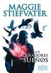 LOS SAQUEADORES DE SUEÑOS (THE RAVEN BOYS 2)