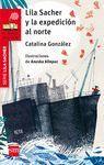 LILA SACHER Y LA EXPEDICION AL NORTE (LILA SACHER 1)