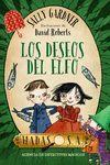 LOS DESEOS DEL ELFO (HADAS S. A. AGENCIA DE DETECTIVES MÁGICOS)