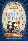 LA DESAPARICIÓN DE BILLY BUCLE (HADAS, S. A. AGENCIA DE DETECTIVES MÁGICOS)
