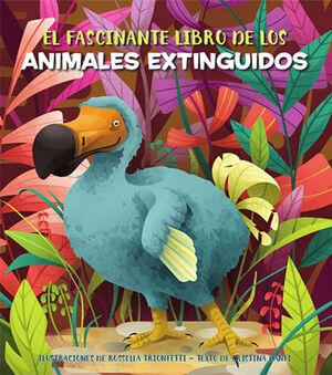 EL FASCINANTE LIBRO DE LOS ANIMALES EXTINGUIDOS (V