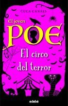 EL CIRCO DEL TERROR (EL JOVEN POE 8)