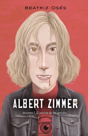 ASESINO DE LOS SENTIDOS (ALBERT ZIMMER 2)