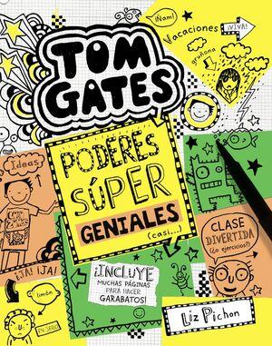 PODERES SÚPER GENIALES (CASI...) (TOM GATES 10)