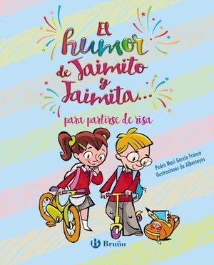EL HUMOR DE JAIMITO Y JAIMITA... PARA PARTIRSE DE RISA
