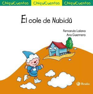EL COLE DE NUBIDÚ (CHIQUICUENTOS 61)
