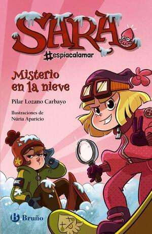 MISTERIO EN LA NIEVE (SARA #ESPÍACALAMAR 1)