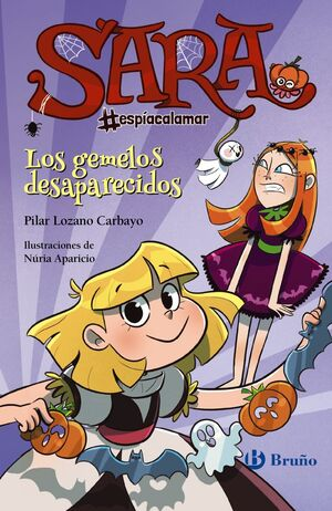 LOS GEMELOS DESAPARECIDOS (SARA #ESPÍACALAMAR 2)