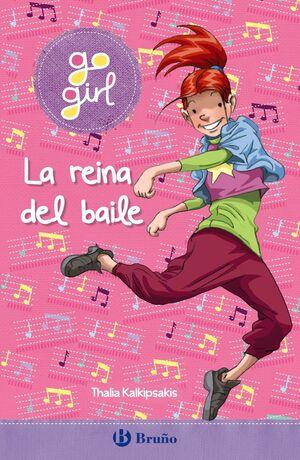 LA REINA DEL BAILE (GO GIRL)