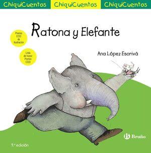 RATONA Y ELEFANTE (CHIQUICUENTOS 20)
