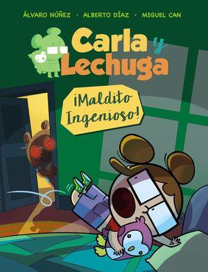 ¡MALDITO INGENIOSO! (CARLA Y LECHUGA 1)