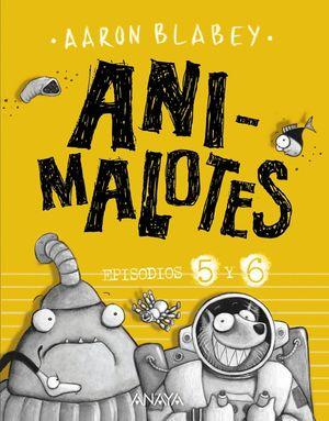 FOLLÓN INTERGALÁCTICO / ALIENS CONTRA ANIMALOTES (ANIMALOTES 5 Y 6)