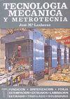 TECNOLOGIA MECANICA Y METROTECNIA. 2 VOLS.