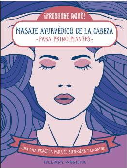 MASAJE AYURVEDICO DE LA CABEZA PARA PRINCIPIANTES