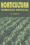 HORTICULTURA HERBACEA ESPECIAL. 4ª ED.