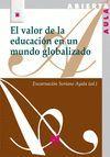 EL VALOR DE LA EDUCACION EN UN MUNDO GLOBALIZADO