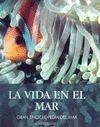 LA VIDA EN EL MAR. GRAN ENCICLOPEDIA DEL MAR