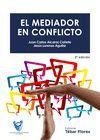 EL MEDIADOR EN CONFLICTO. 2ª ED.
