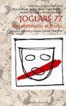 JOGLARS 77, DEL ESCENARIO AL TRULLO